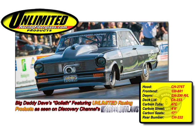 UNLIMITED Racing Fiberglass Products as Seen On Discovery's Street OutLaws With 'Big Daddy Dave'